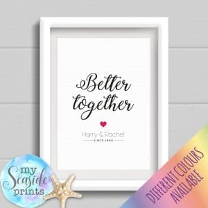 Personalised Couples Print - Better together personalised gift with names