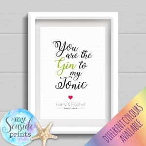 Personalised Couples Print - You are the gin to my tonic personalised gift