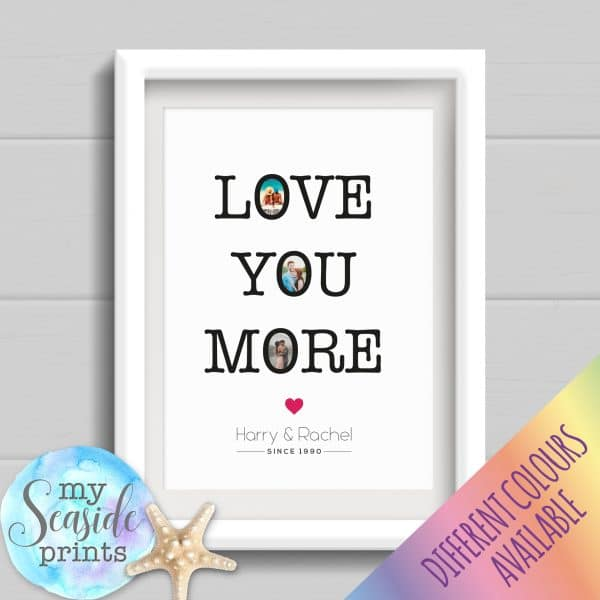 Personalised Couples Print - Love you more gift