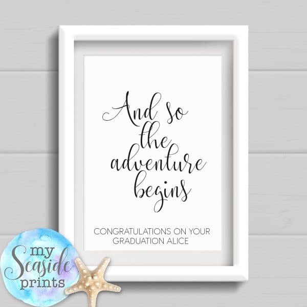 Personalised Graduation Print - And so the adventure begins
