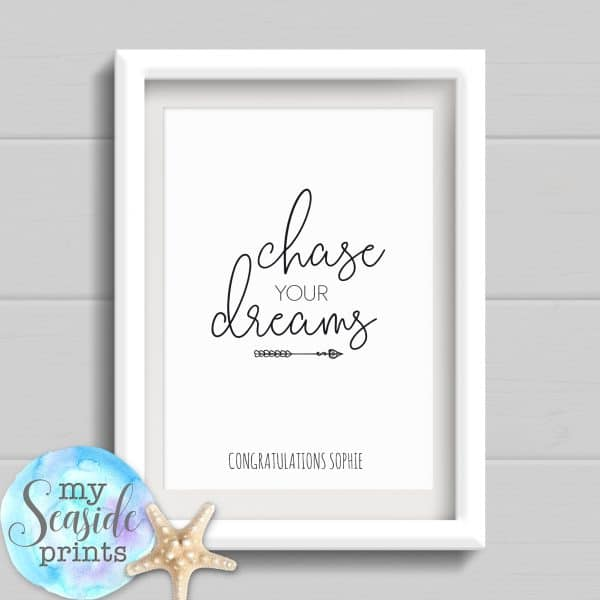 Personalised Graduation Print - Chase your dreams