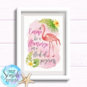 Be a flamingo Girls Room Print