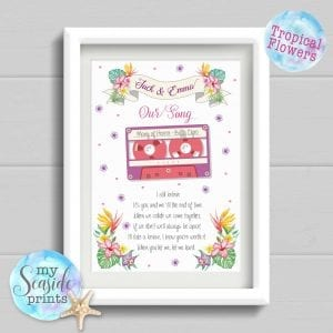 Our wedding Song personalised print tropical flowers versions