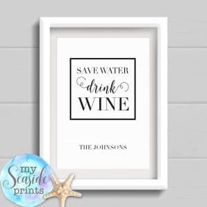 save water drink wine personalised print for wine lover