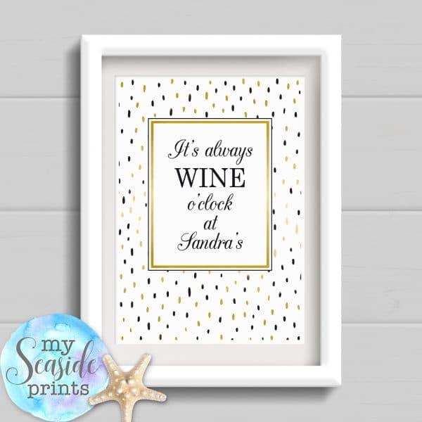 Personalised Gift - Wine o'clock Print