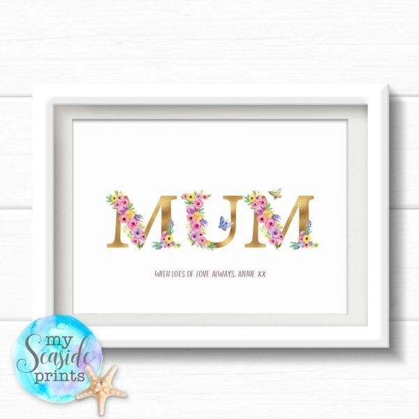 Pretty Mothers Day Gift for mum. Floral Mothers Day print for Mom with personalised message.