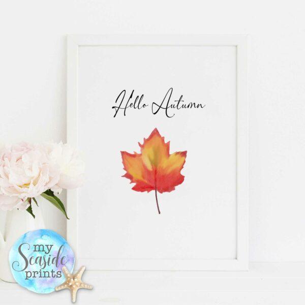 Hello Autumn Seasonal wall decor print, Autumnal Leaf